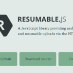 Resumable Y Cargas simultáneas de archivos con API HTML5 API – Resumable.js